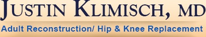 Justin Klimisch, MD - Adult Reconstruction